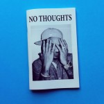 No Thoughts black and white photography zine