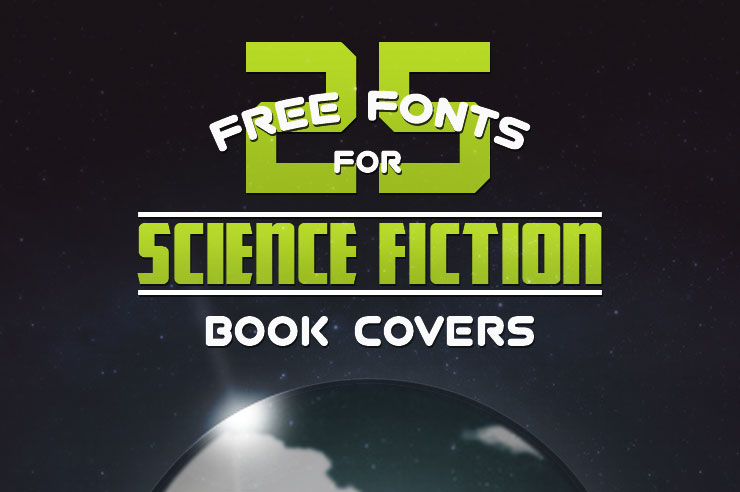 Free Fonts for SciFi Book Cover Designs